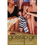 Gossip Girl Book 1 A Novel Libro 1 Ingl�s