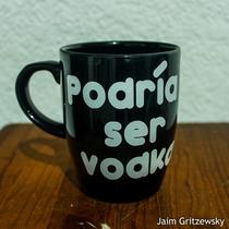 Taza Personalizada Podria Ser Vodka