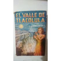 El Valle De Tecolula Arturo Fenochio Editorial La Hoja 1953