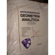 Libro Antecedentes De Geometria Analitica , Rodolfo Solis Ub