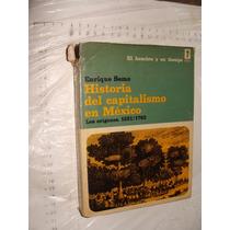 Libro Historia Del Capitalismo En Mexico , Los Origines 152