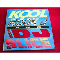 Kool Rock J & The Dj Slice, Notorious/ Lp Importado Usa 1989