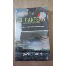 El Cartero (mensajero Del Futuro). David Brin