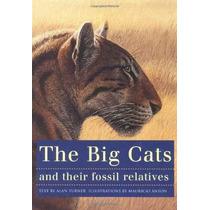 Los Gatos Grandes Y Sus Parientes Fósiles