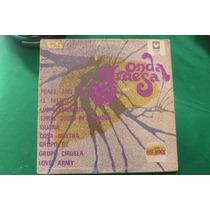 Peace And Love, Cosa Nostra, Iguana Y + Onda Gruesa