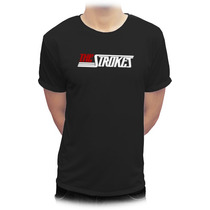 The Strokes / Playeras Y Blusas /