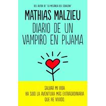 Diario De Un Vampiro En Pijama - Mathias Malzieu - Reservoir