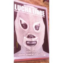 Grandes Figuras De La Lucha Libre , Volumen 1 , Año 2007