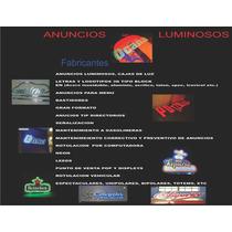 Anuncios Luminosos En Acrílico,3d, Trobicel, Etc...