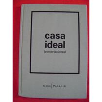 Casa Ideal (conversaciones) - Varios Autores