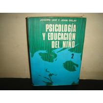 Psicología Educación Del Niño - Joseph Leif