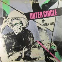 Outer Circle - My Mona Lisa Single Lp Importado De Usa