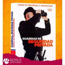 Guardias De Seguridad Privada 1 Vol