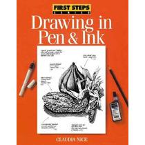 Dibujo En Pluma Y Tinta (first Steps)