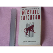 Michael Crichton, Next, Harper, ¿united States Of America, 2