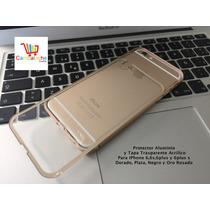 Protector Aluminio Iphone 6,6s,6plus Y 6plus S