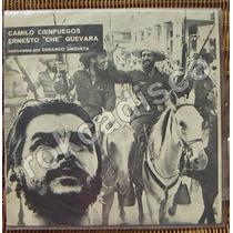 Documental, Ernesto Che Guevara, Camilo Cienfuegos, Lp 12