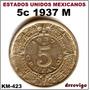 5 Cent 1937 Unc Au Eum