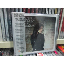 Dolores Oriordan / Cd Are You Listening Ex The Cranberries