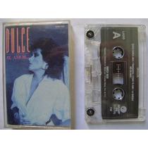 Dulce / Hay Amor 1 Cassette