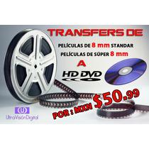 Digitalización Hd De Películas De Cine 8mm Y Super 8mm A Dvd