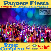 Paquete Fiesta Batucada Articulos Led- Neon Boda Antro Xv Dj