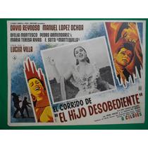 Lucha Villa El Corrido De El Hijo Desobediente Cartel D Cine