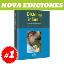 Enciclopedia De Disfonía Infantil. Nuevo Y Original