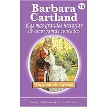Un Amor De Leyenda (la Colección Eterna De Barbara Cartland)