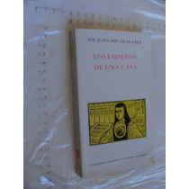 Libro Los Empeños De Una Casa , Sor Juana Ines De La Cruz ,