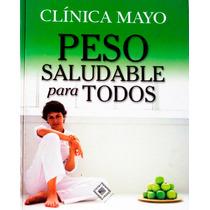 Peso Saludable Para Todos.dr.donad D. Hensrud.