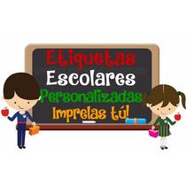 Etiquetas Escolares ----- Personalizadas -----imprimelas Tu!