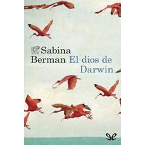 El Dios De Darwin Sabina Berman Libro Digital