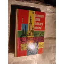 Libro Diccionario Juvenil De Historia Universal , 3 Tomos