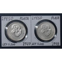 Ganga Par De Monedas 1 Peso Plata Morelos 1947 Y 1948