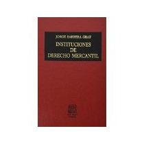 Libro Instituciones De Derecho Mercantil *cj