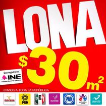 Lona Impresa, , Microperforado Campañas Politicas , Vinil