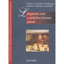 Libro Litigacion Oral Y Practica Forense Penal
