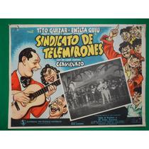 Tito Guizar Sindicato De Telemirones Clavillazo Cartel Cine