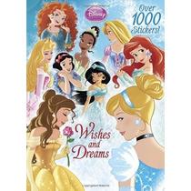 Deseos Y Sueños (disney Princess) (color Plus 1000 Pegatinas