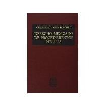 Libro Derecho Mexicano De Procedimientos Penales *cj