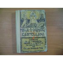 Libro Manual De Gramatica Castellana / Carlos Gonzalez Peña