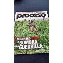 Proceso - Guerrero La Sombra De La Guerrilla #1983 Año 2014