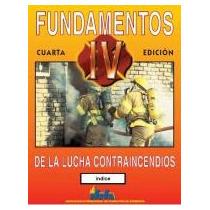 La Lucha Contra Incendios Para Bomberos - Libro