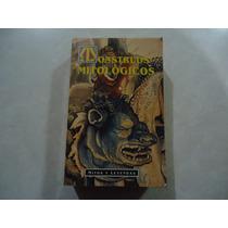 Monstruos Mitológicos: Mitos Y Leyendas Autor: Charles Gould