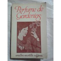 Perfume De Gardenias - Oralba Castillo - Primera Edicion