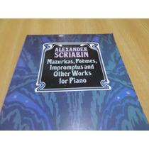 Vendo Libro De Partituras De Alexander Scriabin Para Piano