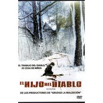 Terror Dvd De La Pelicula:l Hijo Del Diablo 2007