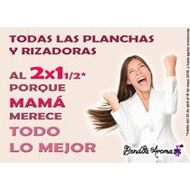 Promoción 10 De Mayo Planchas Al 2x1 1/2