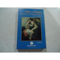 Eros Y Psiqué Autor: Héctor Pérez-rincón